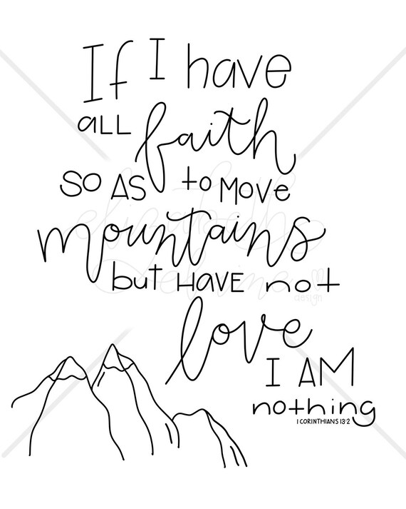 But Have Not Love Verse Faith To Move Mountains Print Bible