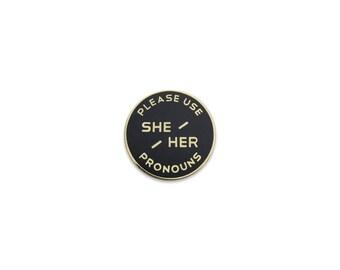 Small She / Her Enamel Pronoun Pin - Black
