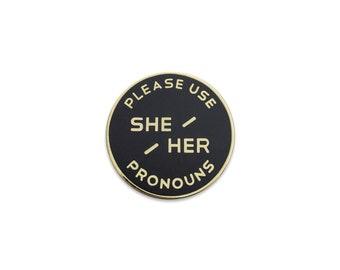 Large She / Her Enamel Pronoun Pin - Black