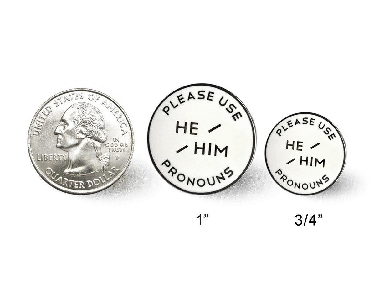 Small He / Him Enamel Pronoun Pin - Black