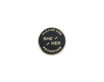 Small She / Her Enamel Pronoun Pin: Black & Gold