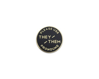 Small They / Them Enamel Pronoun Pin: Black & Gold