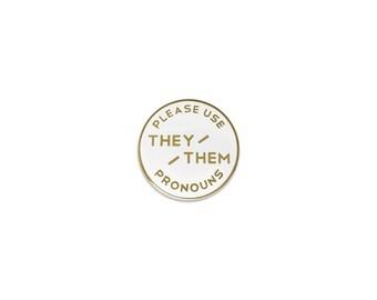 Small They/Them Enamel Pronoun Pin: White & Gold