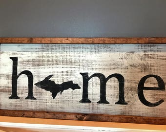 U.P. Home Sign // Home Sign // Upper Peninsula Sign // Yooper Sign // Rustic Sign // Farmhouse Sign // Gifts