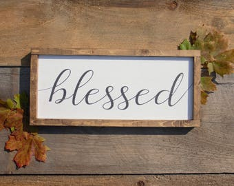 Blessed Sign // Farmhouse Decor // Farmhouse Sign // Neutral Decor // Farmhouse Style // Gifts