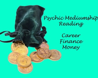 Career finance money luck psychic mediumship spirit angel future destiny reading