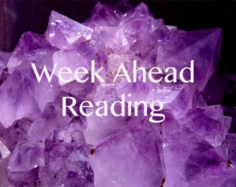 Week ahead mediumship psychic short fast spiritual reading