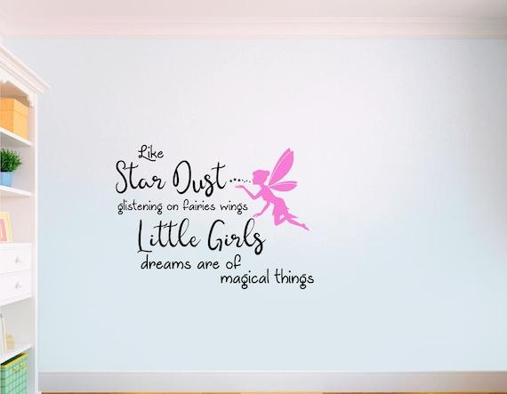 Star Dust Fairy Girl Dream Quote Bedroom Vinyl Wall Art Nursery Sticker  LSD15