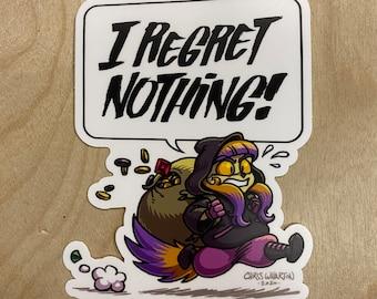 I Regret Nothing- Cat Thief/Rogue - Vinyl Sticker
