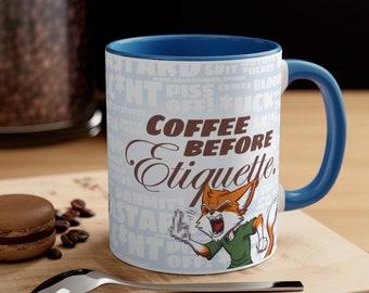 COFFEE BEFORE ETIQUETTE - Coffee Mug - Blue Accent, 11oz