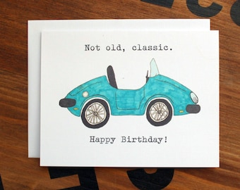 Blank Birthday Card, Note Card, Classic Roadster, Not Old, Classic, Birthday Card