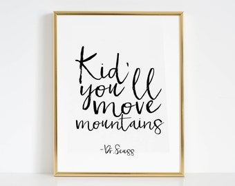 Move Mountains Quote Etsy