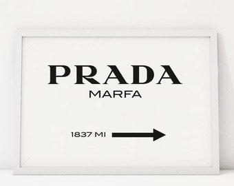 Home Decor Fashion Print Bedroom High Fashion Prada Sign Prada Marfa Print Prada Marfa Art Prada Marfa Decor Gossip Girl Fashion Art