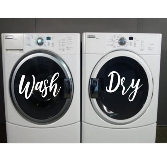 Wash And Dry Decal For Laundry Room Laundry Room Decor Washer Dryer Decor Removable Vinyl Decal Washing Machine And Dryer Decals