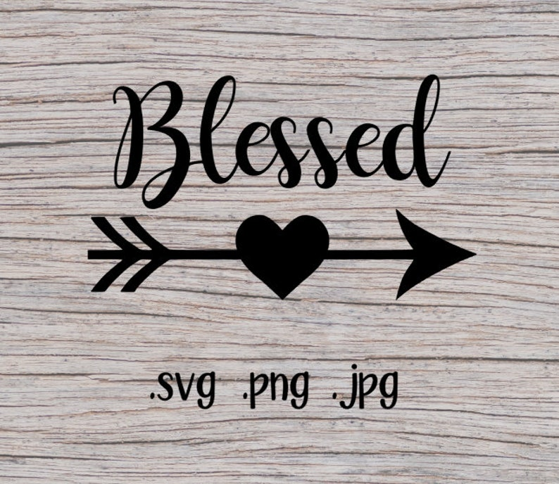 Blessed SVG File  SVG Files  SVG File  Blessed  Arrow svg image 0