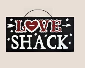 LOVE SHACK Valentines day,WEDDING,gift sign.heart and arrow