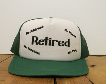 RETIRED Vintage Cap Hat No Address No Phone No Hassles No Pay Green White Trucker  Mesh Snapback c2163a3109f5