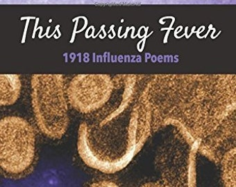 This Passing Fever Poetry Book, SIGNED by Author :)