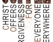 Coffee, Christ Offers, Christ, Forgiveness, Sublimation, Waterslide, PNG file