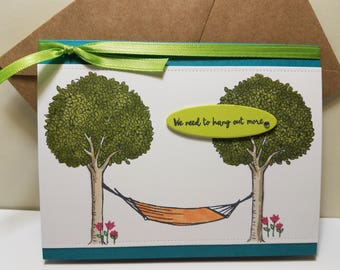 We Need To Hang Out More Greeting card- Missing You Card- Hello Card- Hammock on a Tree Card-Thank You Card-Friednship Card- Stampin Up