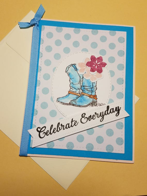 Celebrate Everyday Birthday Card Boots Card Stampin Up Etsy