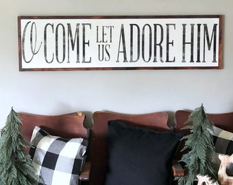 o come let us adore him sign large christmas sign extra large framed sign christmas song sign christmas wall decor mantle decor - Believe Christmas Song