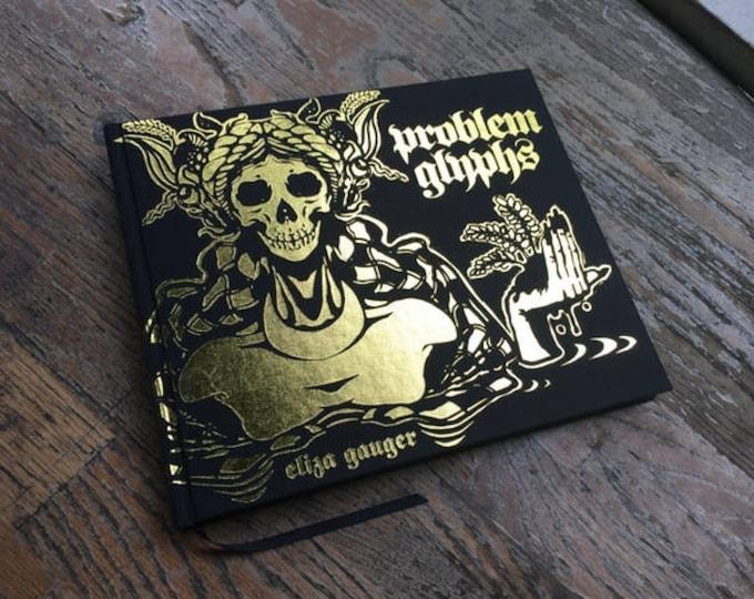 Eliza Gauger's Problem Glyphs (Limited Leather-bound Edition)