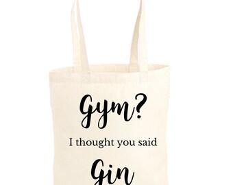 Gin tote bag, gin gift, gin lover gift, gym bag, shopping bag, tote bag, gym   I thought you said gin, Christmas tote bag, Christmas gift b096e39bb8