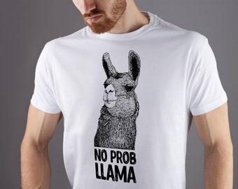 428053687 LLama shirt No prob llama shirt Womens llama shirt Ladies llama shirt Funny  Llama Mama llama shirt Llama t-shirt Llama tee Funny tee GO1215