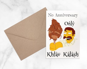 No Anniversary Only Khlav Kalash - The Simpsons - Funny Anniversary Card - A6 Size