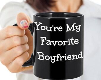 Anniversary Gift For Boyfriend - You're My Favorite Boyfriend Coffee Mug - Funny Valentine's Day Anniversary Gift For Him
