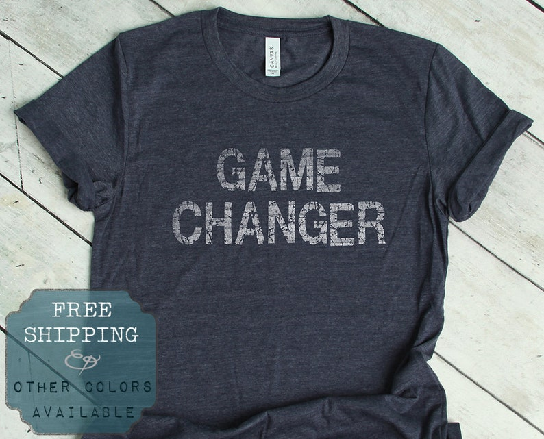 Game Changer Tee Make a Difference Positive T Shirt Girl  ee51df7f844c