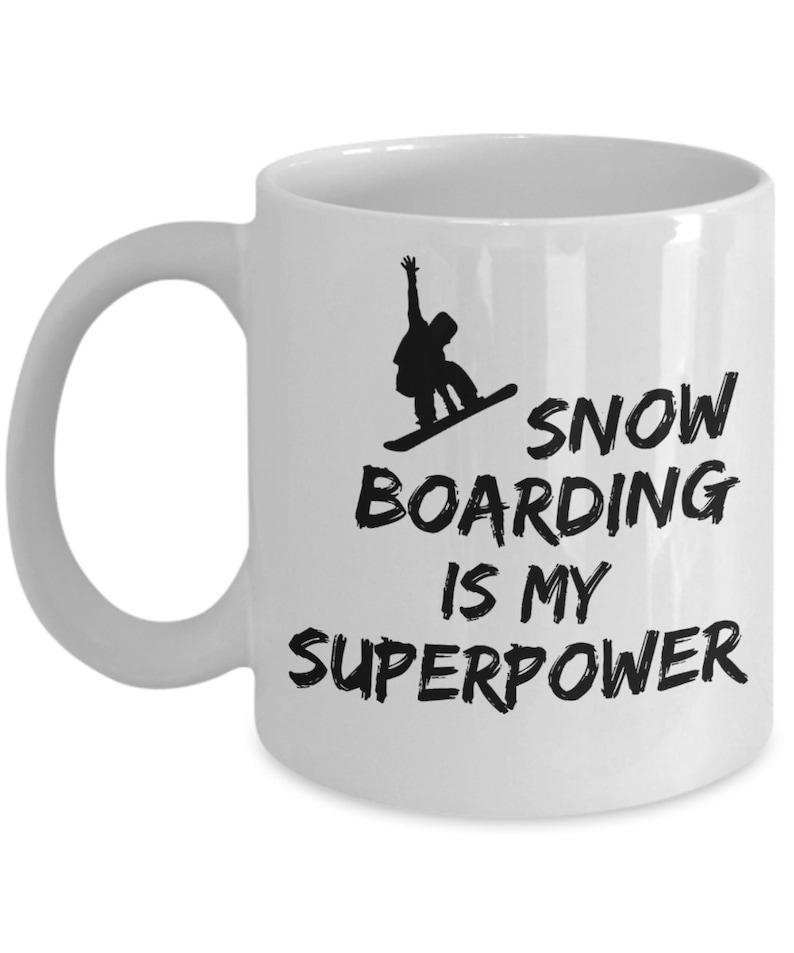 Snowboard Mug This SuperPower Snowboarding Mug Is A Perfect image 0