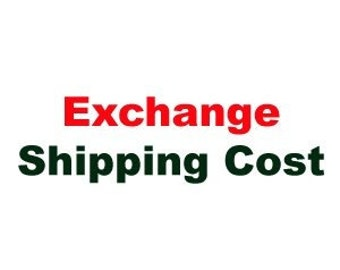 Exchange Shipping Cost
