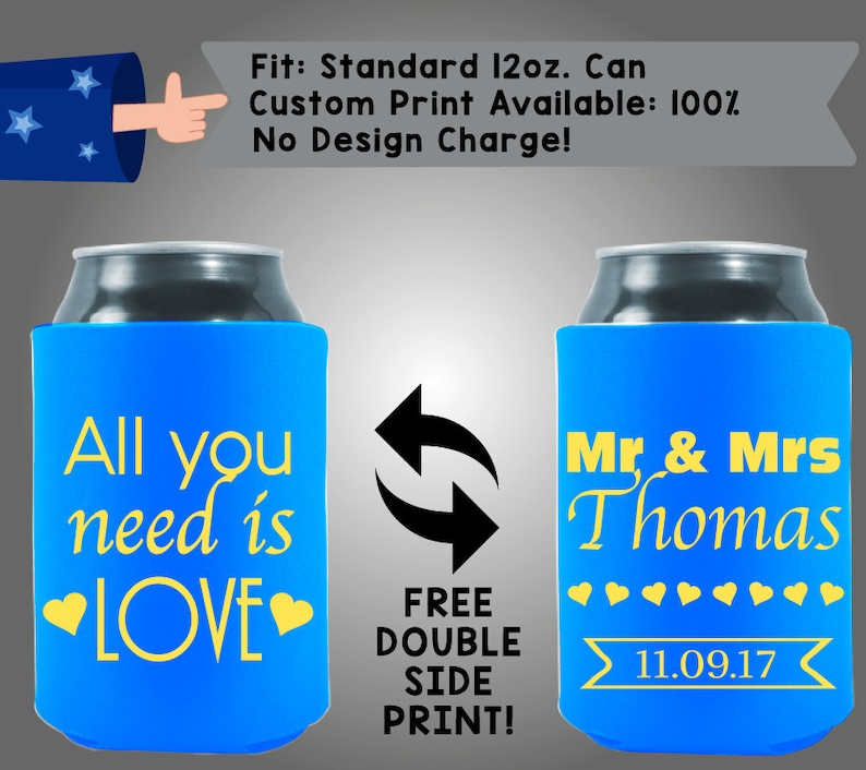 W177 All You Need Is Love Names Date Collapsible Neoprene Can Cooler Double Side Print