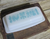 Pyrex Turquoise Blue Butterprint Amish Blue White Butter Dish Vintage Pyrex Retro Kitchen Wedding Bridal Shower Gift Milk Glass Dish
