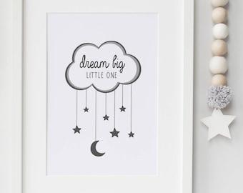 Dream Big Little One Print- Bedroom/Nursery Print