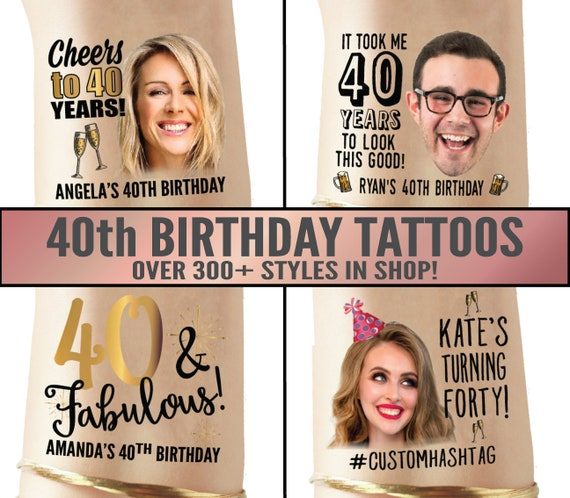 cheers to 40 years for men forty and fabulous 40th birthday for women 40 and fabulous custom tattoo 40th Birthday Party Tattoo Favors