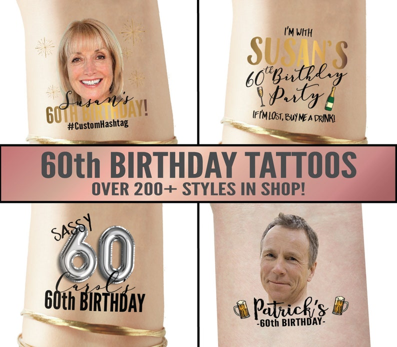 60th Birthday Party Custom Temporary Tattoos If Lost Buy Me | Etsy