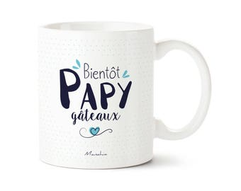 Mug Bientôt Papy Gâteaux   mug papy, cadeau papy, Mug naissance, annonce grossesse, mug futur papy