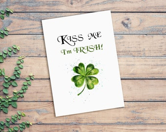 Kiss Me I'm Irish Card St Patricks Day Gift For Him St Patricks Day Cards Naughty Four Leaf Clover St Pattys Day Card Saint Patrick Day Card