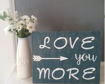 Love You More Stained Wood Sign, Rustic Decor, Boys Nursery,