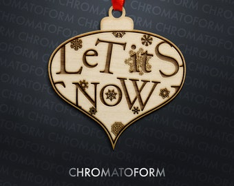"""Retro Styled """"Le Tits Now""""/""""Let it Snow"""" Ornament - Mid Century Modern - Laser engraved"""