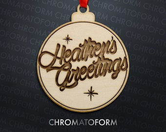Heathen's Greetings Christmas Ornament - Laser engraved