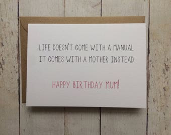 Birthday Card For Mum Funny Moms Mother Life Doesnt Come With A Manual