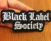 Black Label Society Rock Music Punk Band Embroidered iron-on patch Logo Heavy Metal Music