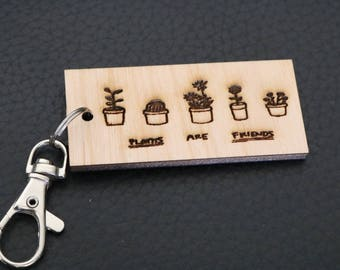 Plants are friends keychain