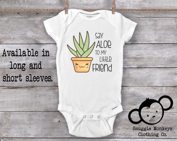 Funny Baby Onesie®, Say Aloe To My Little Friend Onesie®, Baby Shower Gift, Hipster Baby Clothes, Cute Baby Clothes, Pun Onesie®