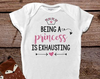 Being A Princess Onesie®, Funny Baby Onesie®, Baby Girl Clothes, Funny Baby Clothes, Princess Baby Clothes, Trendy Baby Clothes