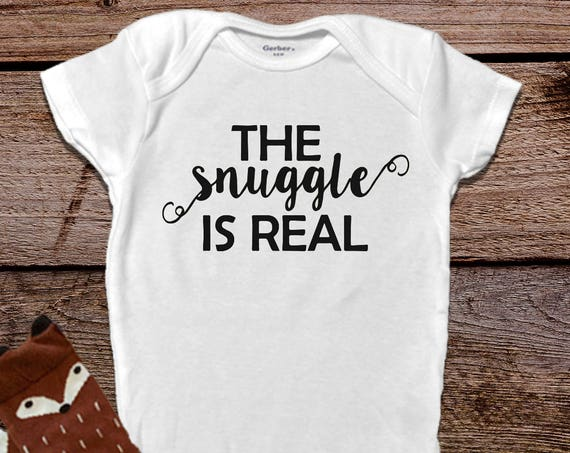 The Snuggle is Real, Funny Baby Onesies®, Baby Girl Clothes, Baby Boy Clothes, Funny Baby Clothes, Baby Shower Gift, Trendy Baby Clothes